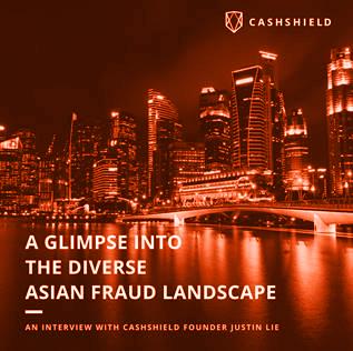 CashShield-diverse-fraud-landscape-asia